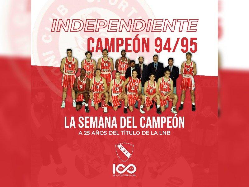 Sportivo Independiente celebra los 25 años del campeonato de la Liga Nacional de Básquet con grandes entrevistas a las figuras del equipo